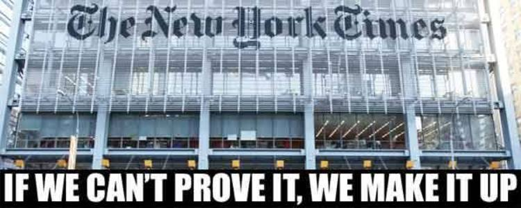 new york times if we can't prove it we make it up