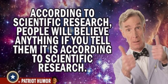 according to scientific research bill nye meme