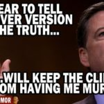 james comey I swear to tell whatever truth will keep the clintons from having me murdered