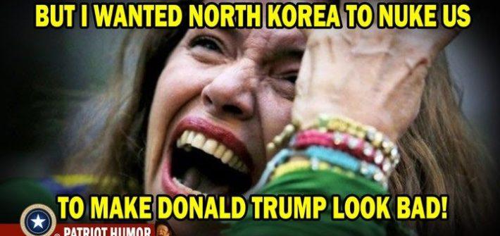 I wanted north korea to nuke us to make donald trump look bad