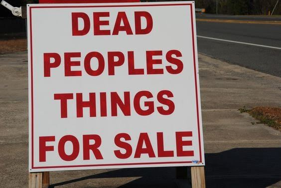 dead people's things for sale funny sign