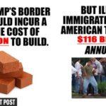 border wall $10 billion illegal immigrants cost $116 billion