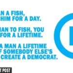 promise a lifetime of someone else's fish and you create a democrat meme