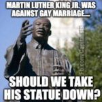 martin luther king, jr. was against gay marriage
