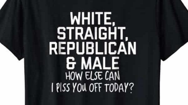 funny white straight republican male t-shirt