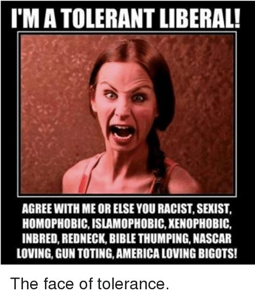 tolerant liberals meme