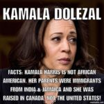 Kamala Harris what is she