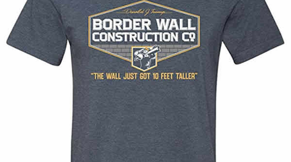 cool trump t-shirt build the wall border wall construction co.