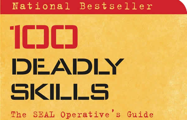 100 Deadly Skills Clint Emerson Navy SEAL