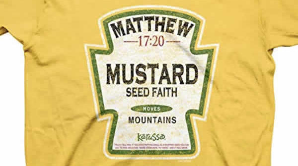 funny christian t-shirt mustard seed faith moves mountains