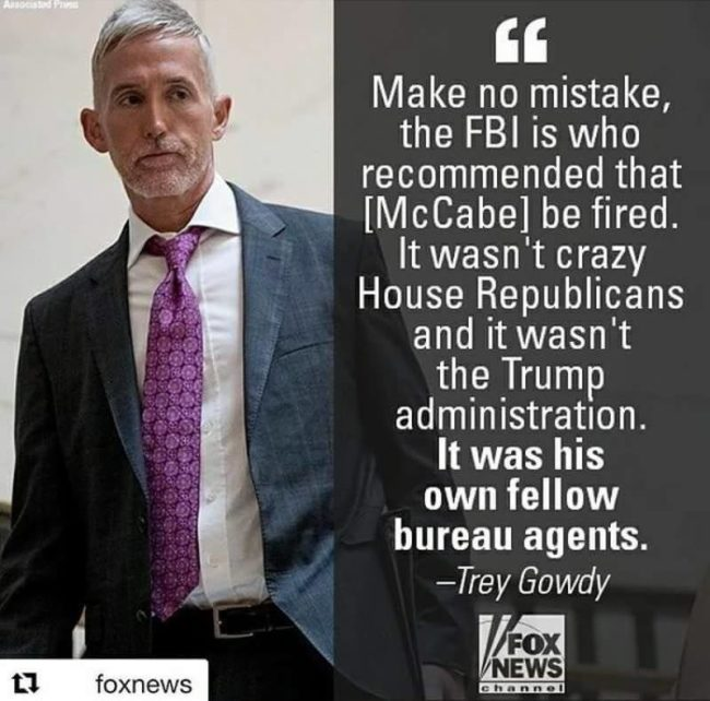 trey gowdy the fbi fired andrew mccabe