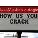 show us your crack funny sign glassmasters autoglass
