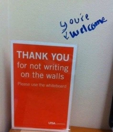 funny sign thank you for not writing on the walls