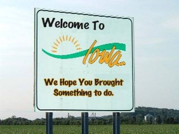 funny sign welcome to iowa