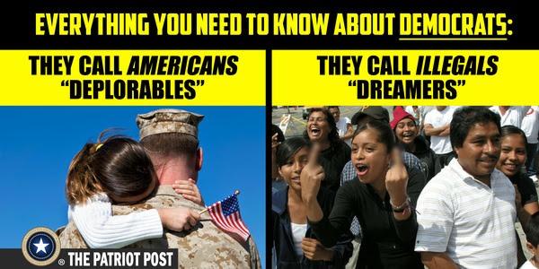 democrats call americans deplorables and illegal immigrants dreamers