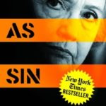 Hillary Clinton Guilty as Sin Edward Klein