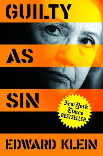 Hillary Clinton Guilty as Sin Edward Klein