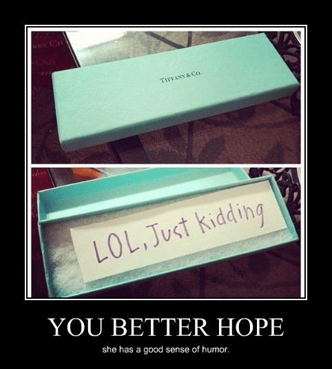 tiffany box lol just kidding funny pic