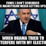 benjamin netanyahu obama interfered with my election