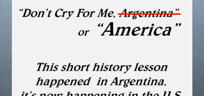 Don't Cry for me Argentina America