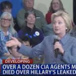 leaked hillary clinton emails may have led to deaths of cia agents