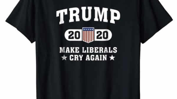 trump 2020 make liberals cry again trump t-shirt