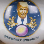 Donald Trump magic 8 ball president predicto
