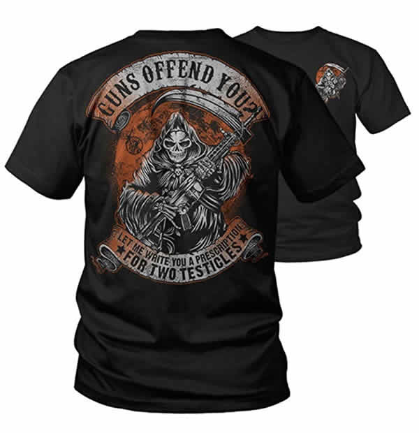 guns offend you? let me write you a prescription for two testicles t-shirt funny gun rights t-shirt