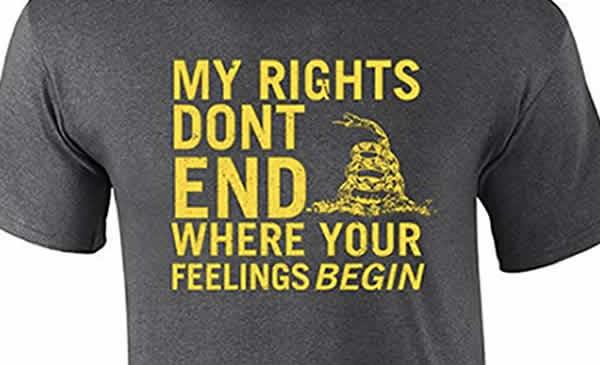 my rights don't end where your feelings begin t-shirt 2nd amendment gun rights t-shirt